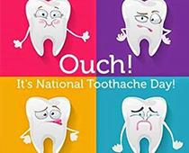 National Tooh Ache Day